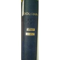 Álgebra Moderna Estructura Y Método Libro I Dolciani