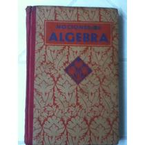 Nociones De Algebra Y Trigonometría.