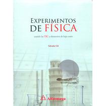 Experimentos De Fisica Usando Tic - Salvador Gil / Alfaomega