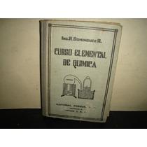 Curso Elemental De Química - Ing. R. Dominguez R.