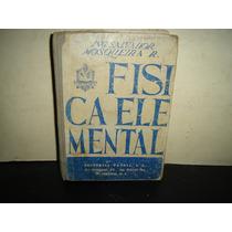 Física Elemental - Salvador Mosqueira R. - 1965