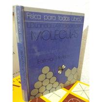 Física Para Todos Tomo 2 Moléculas - Landau Mir Moscu