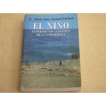 Wolf E. Arntz/ Eberhard Fahrbach, El Niño Experimento