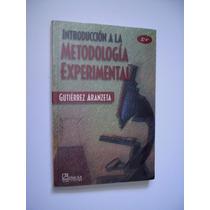 Introducción A La Metodología Experimental - Gutierrez - Maa