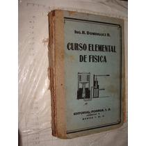 Libro Curso Elemental De Fisica , Ing. R. Dominguez R. , 375