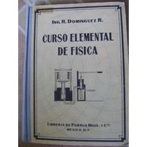 Curso Elemental De Fisica. Ramon Dominguez R. 1942. $200
