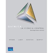 Química. La Ciencia Central Pdf