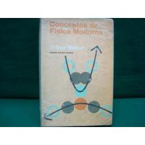 Arthur Beiser, Conceptos De Física Moderna.