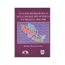 Libro Analisis Demografico De La Migracion Interna En Me *cj