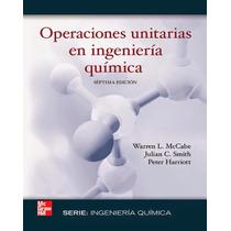 Libro: Operaciones Unitarias En Ing. Química Pdf