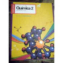 Quimica 2. Desarrolla Competencias Bachillerato Mora Gonzale