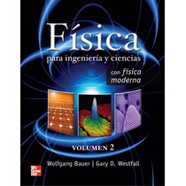 Libro: Física Para Ingeniería Y Ciencias Vol. 2 Pdf