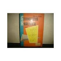 Geometria Analítica De Gordon Fuller. Buen Estado. Ed. Cecsa