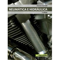Neumatica E Hidraulica 2/ed - Creus Sole / Alfaomega