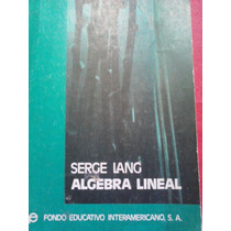 Algebra Lineal, Serge Lange