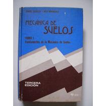 Mecánica De Suelos Tomo 1 - Juárez Badillo - 1978