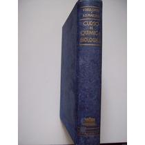 Curso De Química Biológica - Deulofeu & Marenzi - 1961