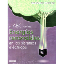Abc De Las Energias Renovables En Los Sistemas Electricos -
