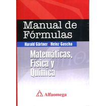 Mnl De Formulas Matematicas Fisica Y Quimica / Alfaomega