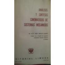 Analisis Y Sintesis Cinematicos De Sistemas Mecanicos