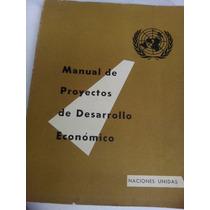 Manual De Proyectos De Desarrollo Economico