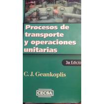 Procesos De Transporte Y Operaciones Unitarias, Geankoplis
