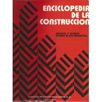 Enciclopedia De La Construcción. Philie Durieux.