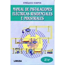 Mnl De Instalaciones Electricas Residenciales E Industriales