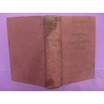 E. Ludwig, Manual Del Maquinista Naval, Ediciones G. Gili.