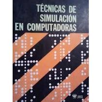 Tecnicas De Simulacion En Computadoras
