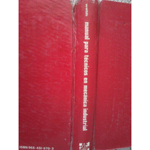 Manual Para Tecnicos En Mecanica Industrial, Webb,mcgraw Hil