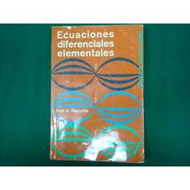 Eart D. Rainville, Ecuaciones Diferenciales Elementales,