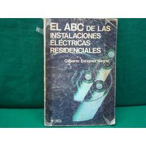 Gilberto E. Harper, El Abc De Las Instalaciones Eléctricas