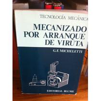 Mecanizado Manufactura Maquinas Acero Estructuras Herramient