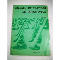 Calculo De Porticos De Varios Pisos Gaspar Kani