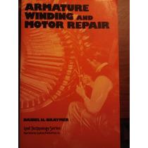 Armature Winding And Motor Repair-reparacion Y Devanado De M