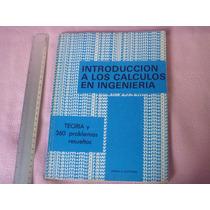 Introducción A Los Calculos En Ingenieria, Teoria Y Problema