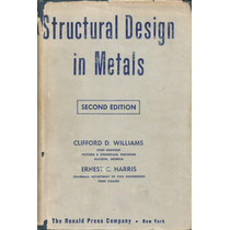 Diseño Estructural En Los Metales. Clifford Williams