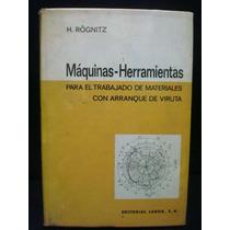 H. Rögnitz, Máquinas-herramientas Para El Trabajo De Materia