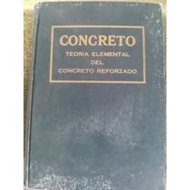 Teoria Elemental Del Concreto Reforzado Muñoz Casas