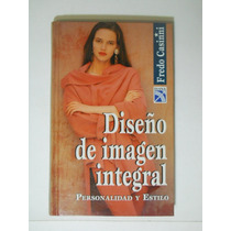 Diseño E Imagen Integral