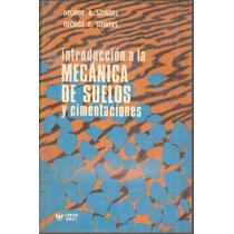 Libro: Introducción A La Mecánica De Suelos Pdf