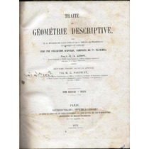 Leroy. Traité D Géométrie Descriptive. 2t. 1872