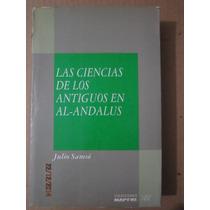 Las Ciencias De Los Antiguos En Al-andalus,julio Samsó,1992.
