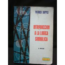 Patrick Suppes, Introducción A La Lógica Simbólica.