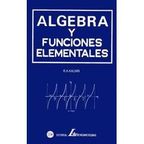 Álgebra Y Funciones Elementales Pdf