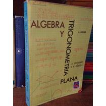 Álgebra Y Trigonometría Plana - A. Spitzbart Cecsa