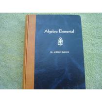 Aurelio Baldor, Algebra Elemental.