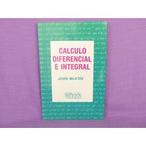 John Mcatee, Cálculo Diferencial E Integral, Diana, México.
