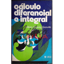 Cálculo Diferencial E Integral - William Granville (1982)